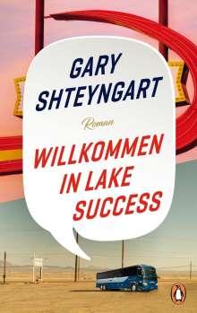 Gary Shteyngart: Willkommen in Lake Success, Buch
