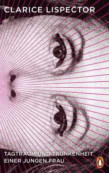 Clarice Lispector: Tagtraum und Trunkenheit einer jungen Frau, Buch