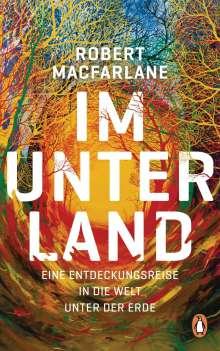 Robert Macfarlane: Im Unterland, Buch