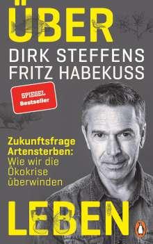 Dirk Steffens: Über Leben, Buch