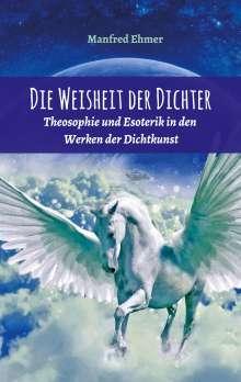 Manfred Ehmer: Die Weisheit der Dichter, Buch
