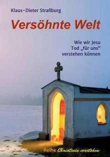 Klaus-Dieter Straßburg: Versöhnte Welt, Buch