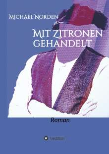 Michael Norden: Mit Zitronen gehandelt, Buch