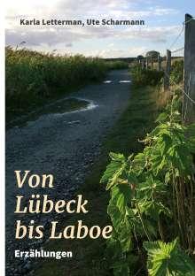 Ute Scharmann: Von Lübeck bis Laboe, Buch