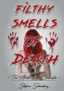 Stephan Schöneberg: Filthy Smells Of Death, Buch