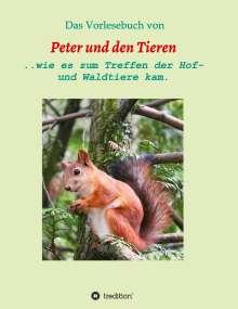 Manfred Müller: Das Vorlesebuch von Peter und den Tieren, Buch
