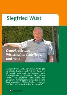 Siegfried Wüst: Demokratie und Wirtschaft in Schieflage, und nun?, Buch