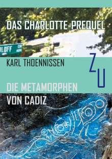 Karl Thoennissen: Das Charlotte-Prequel, Buch