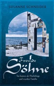 Susanne Schneider: Fremde Söhne, Buch