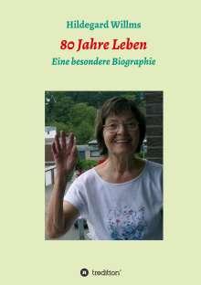 Hildegard Willms: 80 Jahre Leben, Buch