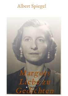 Albert Spiegel: Margots Liebe zu Gedichten, Buch