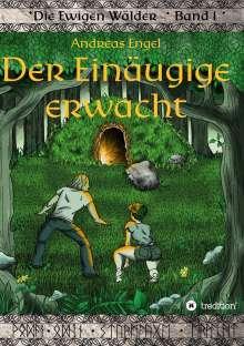 Andreas Engel: Der Einäugige erwacht, Buch