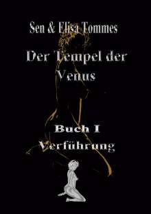 Sen Tommes & Elisa: Der Tempel der Venus, Buch