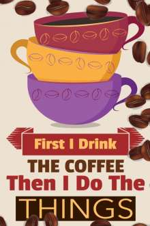 Vanilla Bean: First I Drink The Coffee Then I Do The Things, Buch