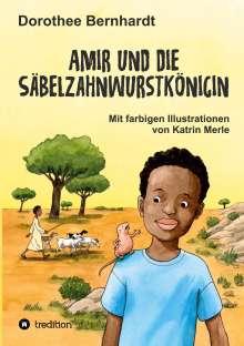 Dorothee Bernhardt: Amir und die Säbelzahnwurstkönigin, Buch