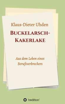 Klaus-Dieter Uhden: Buckelarsch-Kakerlake, Buch