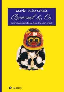 Marie-Luise Scholz: Bommel & Co., Buch