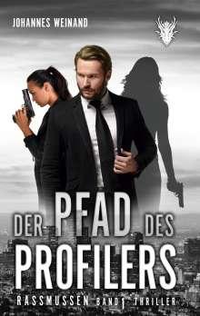 Johannes Weinand: Der Pfad des Profilers, Buch