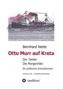 Bernhard Nette: Otto Murr auf Kreta, Buch