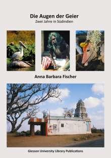 Anna B. Fischer: Die Augen der Geier, Buch