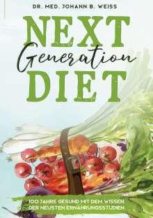 Johann B. Weiss: Next Generation Diet, Buch