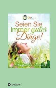 Christian Daa Larson: Seien Sie immer guter Dinge!, Buch