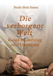 Neele-Britt Simon: Die verborgene Welt - Kampf um Aufstieg oder Untergang, Buch