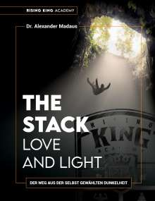 Alexander Madaus: THE STACK - Love and Light, Buch