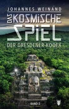 Johannes Weinand: Das Kosmische Spiel Band2, Buch