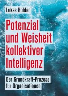 Lukas Hohler: Potenzial und Weisheit kollektiver Intelligenz, Buch