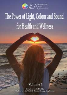 Rasmus Gaupp-Berghausen: The Power of Light, Colour and Sound for Health and Wellness, Buch