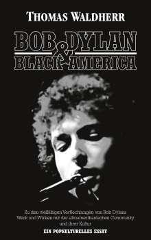 Thomas Waldherr: Bob Dylan & Black America, Buch