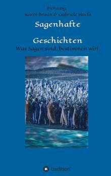 Benedikt Wrede: Sagenhafte Geschichten, Buch
