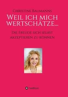 Christine Baumanns: Weil ich mich wertschätze..., Buch