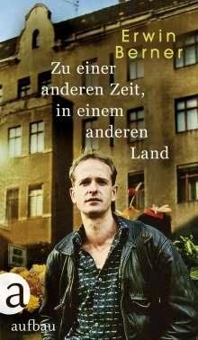 Erwin Berner: Zu einer anderen Zeit, in einem anderen Land, Buch