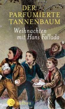 Hans Fallada: Der parfümierte Tannenbaum, Buch