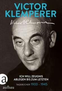 Victor Klemperer: Ich will Zeugnis ablegen bis zum letzten, Buch