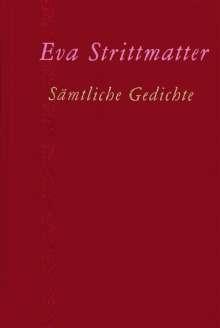 Eva Strittmatter: Sämtliche Gedichte, Buch