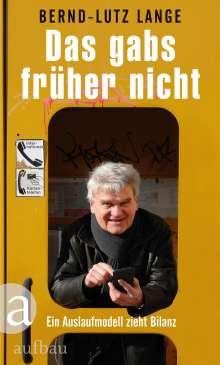 Bernd-Lutz Lange: Das gabs früher nicht, Buch