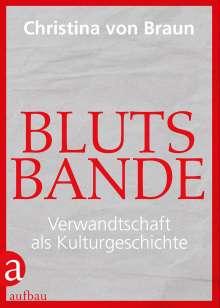 Christina Von Braun: Blutsbande, Buch
