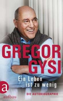 Gregor Gysi: Ein Leben ist zu wenig, Buch