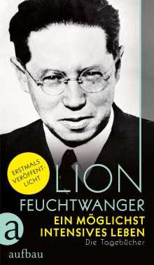 Lion Feuchtwanger: Ein möglichst intensives Leben, Buch