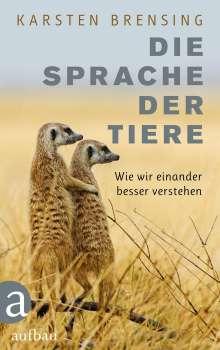Karsten Brensing: Die Sprache der Tiere, Buch