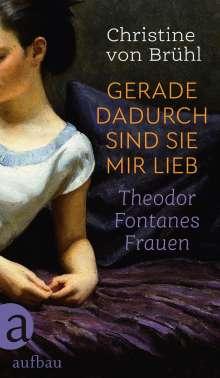 Christine von Brühl: Gerade dadurch sind sie mir lieb, Buch