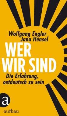 Wolfgang Engler: Wer wir sind, Buch
