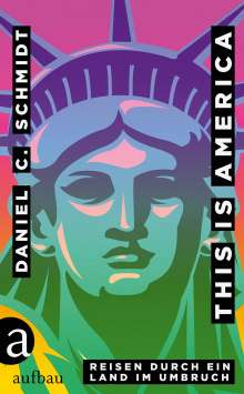 Daniel C. Schmidt: This is America, Buch