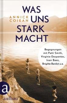 Annick Cojean: Was uns stark macht, Buch