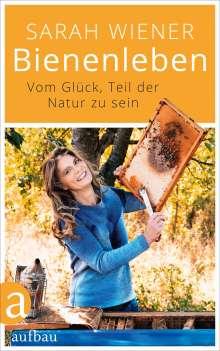 Sarah Wiener: Bienenleben, Buch