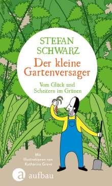 Stefan Schwarz: Der kleine Gartenversager, Buch