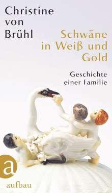 Christine von Brühl: Schwäne in Weiß und Gold, Buch